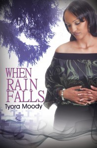 When Rain Falls by Tyora Moody
