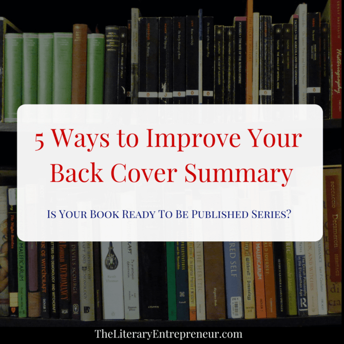 5 Ways to Improve Your Back Cover Summary | The Literary Entrepreneur