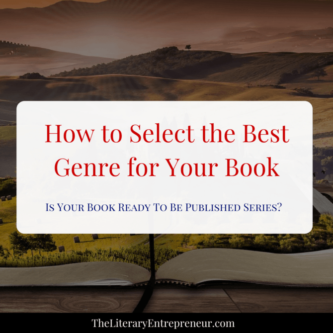 How to Select the Best Genre for Your Book | The Literary Entrepreneur